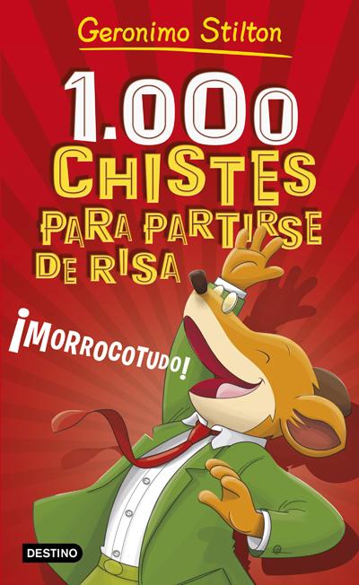1000 CHISTES PARA PARTIRSE DE RISA