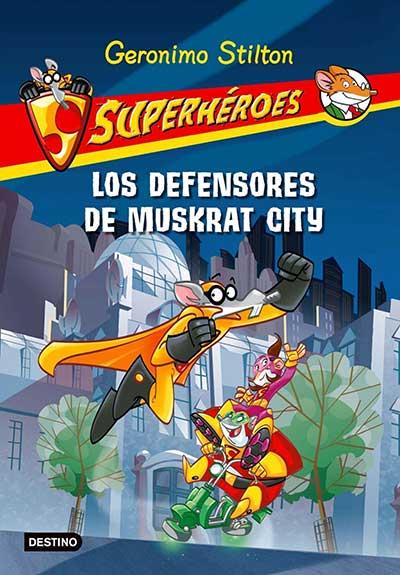 LOS DEFENSORES DE MUSKRAT CITY