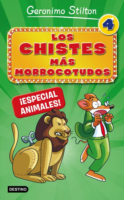 LOS CHISTES M�S MORROCOTUDOS 4. ESPECIAL ANIMALES.