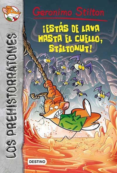 �EST�S DE LAVA HASTA EL CUELLO, STILTONUT!